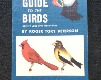 Peterson Field Guide to the Birds by Roger Tory Peterson, Antique Bird Book, Ornithology, Feild Guide to Birds of Eastern Lands & Water Bird