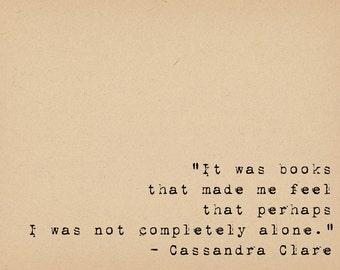Books Quote - Literary Art Quote Print - Book Lover Art - Cassandra Clare Quote Print