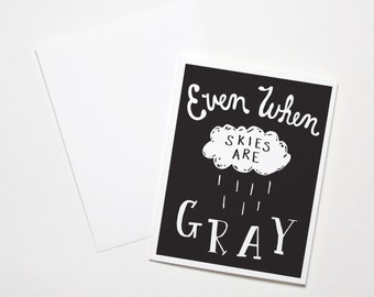 Sympathy Card- Even When Skies Are Gray