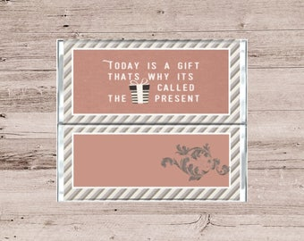 Today Is A Gift Chocolate Wrapper-Positive Saying Candy Wrapper-Striped Chocolate Wrapper-Any Occasion Chocolate or Candy Bar Wrapper