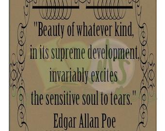 "Poe Quote Printable ~ ""Sensitive Soul"" Instant Digital Download"