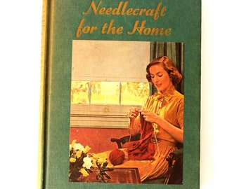 1952 Book on Needlecrafts Hardcover with many illustrations