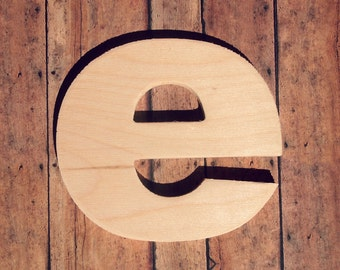 "Unfinished 8"" Decorative Wooden letter / Lowercase ""e"" 8 inch / Nursery Wall Craft / Alphabet Photo Prop / Baltic Birch Wood"