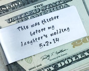 One money clip /  Father of the Bride gift / This was thicker before my daughter's wedding
