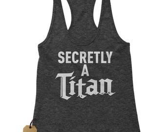 Secretly A Titan Racerback Tank Top for Women