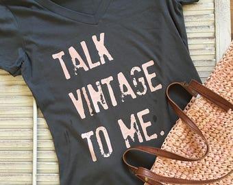 Talk Vintage To Me V Neck Tee   Multi-Colors with Pale Coral Pink Lettering   Junker   Junk   Thrift