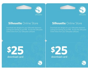 2 Silhouette Portrait or CAMEO 25.00 DOWNLOAD CARDS 50.00 value   No Shipping