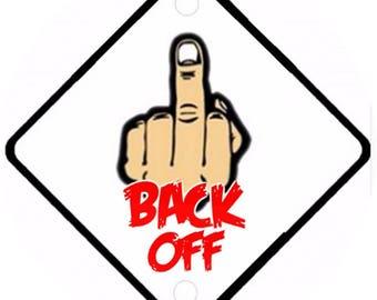 Car On Board sign - Finger Back Off Aluminium sign