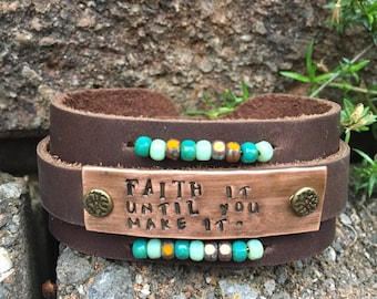Faith It Until You Make It wide leather cuff
