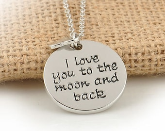 I love you to the moon and back  hand stamped pendant necklace