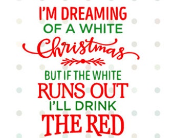 I'm Dreaming of a White Christmas- Quality Vinyl Decal, HOLIDAY, Decorate your favorite glass! Festive Gift! Fast Shipping!!!