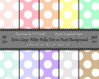 Digital Scrapbooking Paper Pack: Extra Large White Polka Dots on Pastel Backgrounds; Instant Digital Download; 30 Sheets; 12x12,8 1/2x11,6x6
