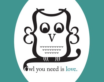 Owl you need is love - Typographic Design