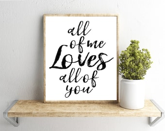Printable Wall Art, All of Me Loves All of You Quote, Home Decor, Instant Download