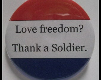 "2 1/4"" pinback button Thank A Soldier"