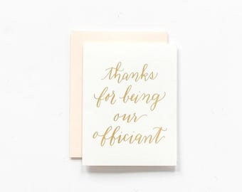 SALE! - Thanks for Being our Officiant - Gold Foil Greeting Card