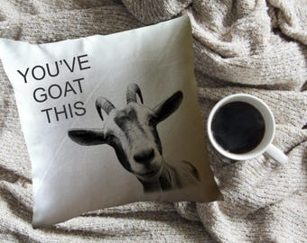 funny goat decorative throw pillow/you've goat this/encouragement gift/cancer patient gift