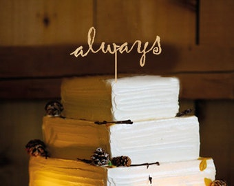 Rustic  Wedding Cake Topper - Personalized Monogram Cake Topper - Mr and Mrs - Cake Decor - Bride and Groom - Always