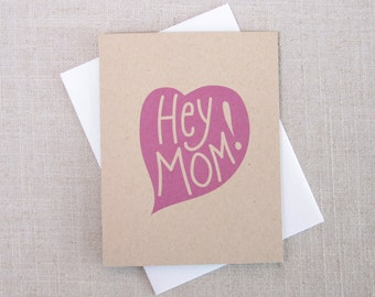 Hey Mom! Funny Mother's Day Card / Fun Card for Mom / Modern Mother's Day Card / Pink Heart Card for Mom / Hand Lettered / New Mom Card