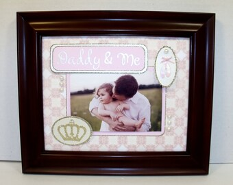 Daddy & Me Picture Frame -  Ballerina Princess Theme - FREE PERSONALIZATION - Any Message You Choose - 8x10 Frame Included