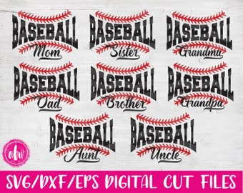 Baseball Family, SVG, DXF, EPS, Cut File, Sports, Mom, Dad, Grandma, Grandpa, Brother, Sister, Aunt, Uncle, Silhouette, Cricut