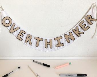 Overthinker FUN CULT Fringe Banner | wall hanging banner, banner sign, dorm room decor, office wall decor, glitter fringe banner, funny sign