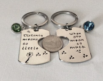 "3 sets - Distance means so little When you mean so much"" key chains, Friendship gift,  keyring, can personalize"