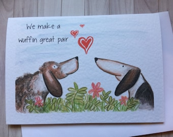 Wuffin great pair, valentines card, dog valentines card, fun valentines card, lovers card, love you card, cute dog card