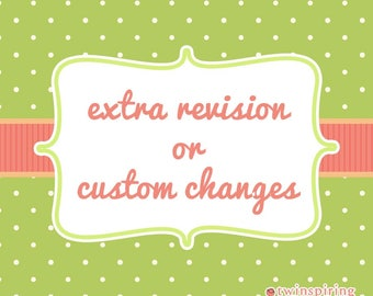 Extra Revision or Custom Changes Add-On