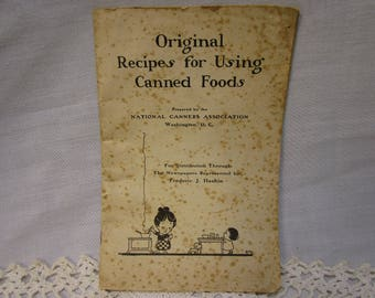 1920 Recipe Book Original Recipes for Using Canned Foods Vintage Cookbook Vintage Canning Recipe Book Vintage Cookbook Canning Book