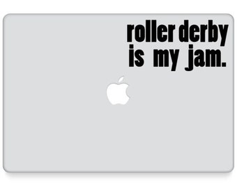Roller Derby Decal || Roller Derby Laptop Decal || Roller Derby is My Jam || Roller Girl Laptop Decal || Roller Derby Laptop Sticker