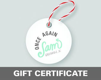 Gift Certificate to Once Again Sam (Printable Gift Card for Handmade Jewelry or Fiber Art)