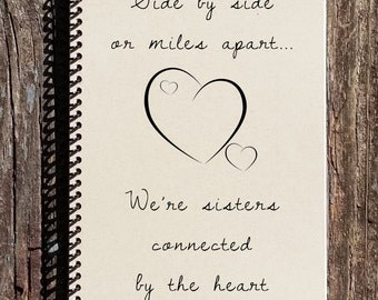 Sisters Journal - Sisters Connected By The Heart - Sisters Notebook