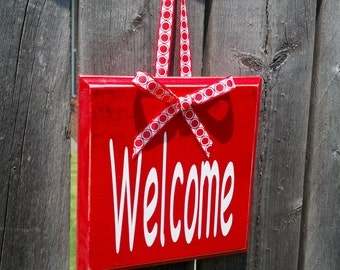Great Gift - Welcome sign - Wood with ribbon. Customize for Corporate Gift