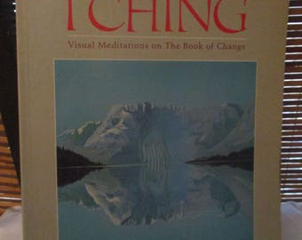 Images From the I Ching - Visual Meditations on the Book of Change (1987)