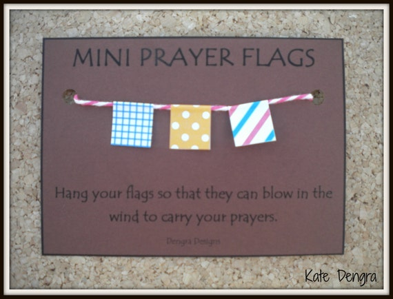 Mini PRAYER FLAGS Say a Prayer For Nepalese Sherpa Everest Himalayas Buddist Luck Wish