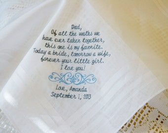 Of All The Walks- Gift To Dad From Bride- Embroidered Wedding Handkerchief-Today a Bride