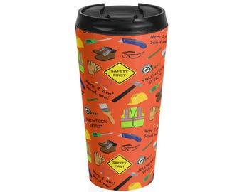 Orange Safety First Construction Volunteer Stainless Steel Travel Mug