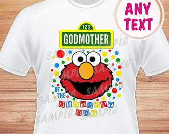 Godmother of the Birthday Boy. Sesame Street Elmo Digital File. Printable Iron on Transfer. Family Birthday Shirts. Elmo Instant Download.