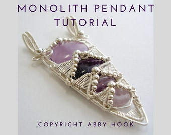 Monolith pendant, Wire Jewelry Tutorial, PDF File instant download