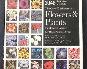 The Color Dictionary of Flowers and Plants for Home and Garden by Roy Hay and Patrick M. Synge
