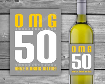 PRINTABLE - OMG 50 Birthday Wine Label - 50th Birthday - Printable Wine Label - Instant Download - Digital - Birthday Wine Label  - 0062