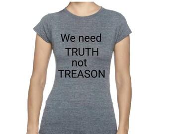 March for truth, truth tshirt, truth not treason, resist shirt, not my president, resistance shirt, women's shirt, protest shirt, anti trump