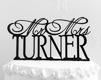 Mr and Mrs Turner Wedding Cake Topper, Personalized with Last Name