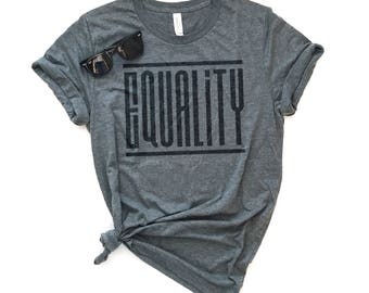 Equality, Graphic Tee, Unisex Tee, Best Friend Gift, Kindness Tee, We Are All Equal, Hippie Tee, Gift, LGBTQ, Graphic T-shirt, Clothing, Top