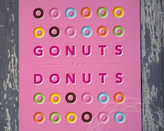 Gonuts for Donuts Print
