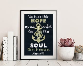 We have this Hope as an Anchor - Hebrews 6:19 - Chalkboard Bible Verse - Christian Gift - Home Decor