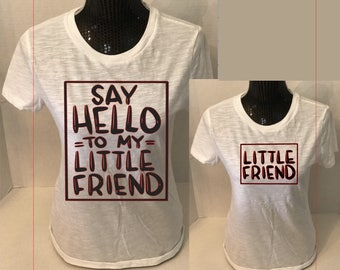 Say Hello to my Little Friend tee set