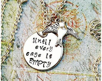 Until Every Cage is Empty, Vegan Necklace, Vegan Jewelry, Vegan message, Animal liberation, Animal Rights, Vegan Gift, gift for vegan, 269