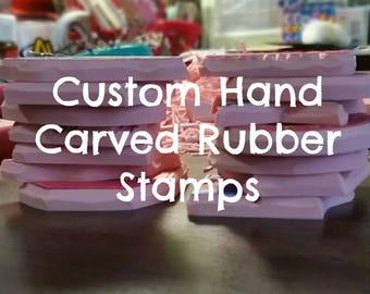 Custom Hand Carved Rubber Stamp